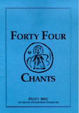 Forty Four Chants